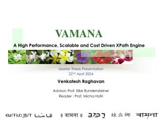 Master Thesis Presentation 22 nd  April 2004 Venkatesh Raghavan