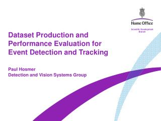 Dataset Production and Performance Evaluation for Event Detection and Tracking