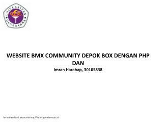 WEBSITE BMX COMMUNITY DEPOK BOX DENGAN PHP DAN Imran Harahap, 30105838