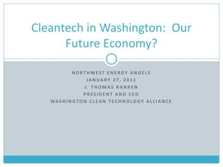 Cleantech in Washington:  Our Future Economy?