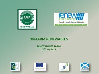 ON-FARM RENEWABLES SANDYSTONES FARM 10 TH  July 2014
