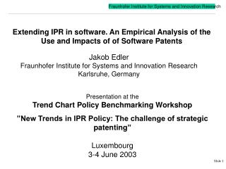 Extending IPR in software. An Empirical Analysis of the Use and Impacts of  of Software Patents