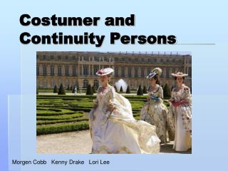Costumer and Continuity Persons