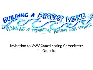 Invitation to VAW Coordinating Committees           in Ontario