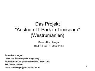 "Das Projekt ""Austrian IT-Park in Timisoara"" (Westrum änien)"