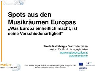 Das meNet Projekt wurde mit Unterstützung der Europäischen Kommission und des BMWF finanziert