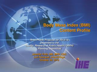Body Mass Index (BMI)  Content Profile
