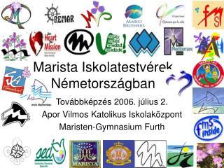 Marista Iskolatestvérek Németországban