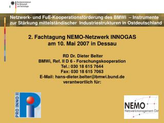2. Fachtagung NEMO-Netzwerk INNOGAS  am 10. Mai 2007 in Dessau