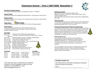 Claremont School – Term 2 2007/2008  Newsletter 2