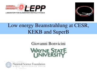 Low energy Beamstrahlung at CESR, KEKB and SuperB