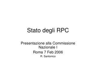 Stato degli RPC