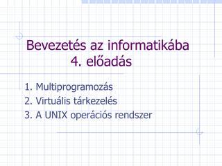 Bevezet�s az informatik�ba  4. el?ad�s
