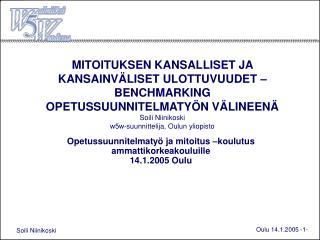 Opetussuunnitelmatyö ja mitoitus –koulutus ammattikorkeakouluille 14.1.2005 Oulu