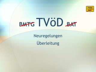 BMTG  TVöD BAT
