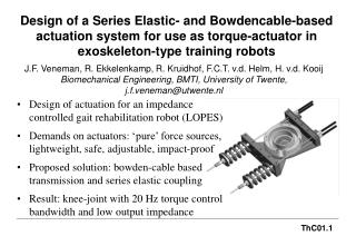 Design of actuation for an impedance controlled gait rehabilitation robot (LOPES)