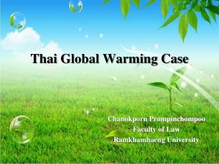 Thai Global Warming Case