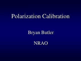 Polarization Calibration