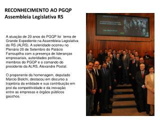 RECONHECIMENTO AO PGQP Assembleia Legislativa RS