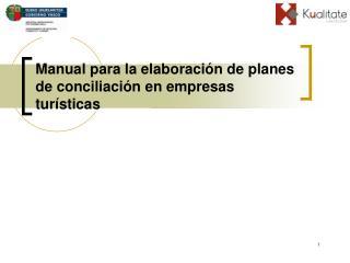 Manual para la elaboración de planes de conciliación en empresas turísticas