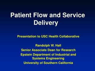 Patient Flow and Service Delivery