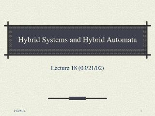 Hybrid Systems and Hybrid Automata