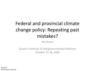 Federal and provincial climate change policy: Repeating past mistakes?