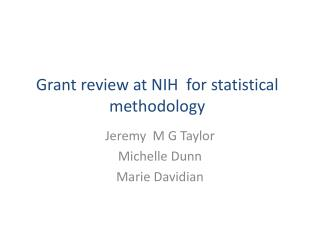 Grant review at NIH  for statistical methodology