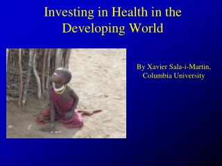 Investing in Health in the Developing World