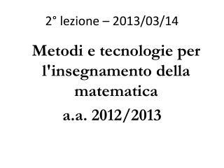 2� lezione � 2013/03/14