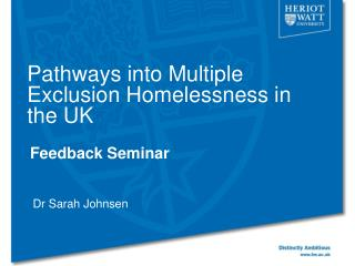 Pathways into Multiple Exclusion Homelessness in the UK