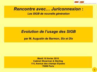 Evolution de l'usage des SIGB par M. Augustin de Barmon,  Six et Dix