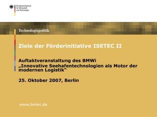 Ziele der Förderinitiative ISETEC II