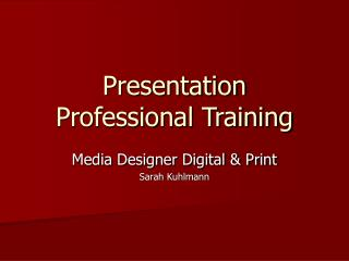 Presentation Professional Training