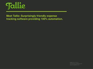 Meet Tallie: Surprisingly friendly expense tracking software providing 100% automation.