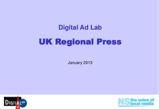 Digital Ad Lab UK Regional Press January 2013