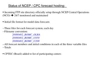 Status of NCEP / CPC forecast hosting: