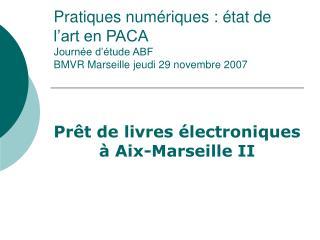 Prêt de livres électroniques à Aix-Marseille II