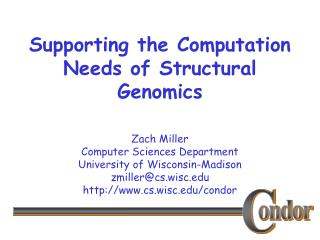 Supporting the Computation Needs of Structural Genomics
