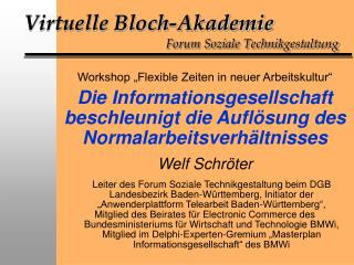Virtuelle Bloch-Akademie Forum Soziale Technikgestaltung