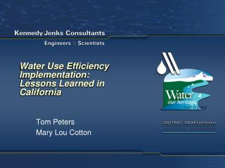 Water Use Efficiency Implementation: Lessons Learned in California