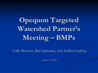 Opequon Targeted Watershed Partner's Meeting – BMPs