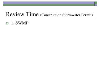 Review Time  (Construction Stormwater Permit)