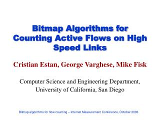 Bitmap Algorithms for Counting Active Flows on High Speed Links