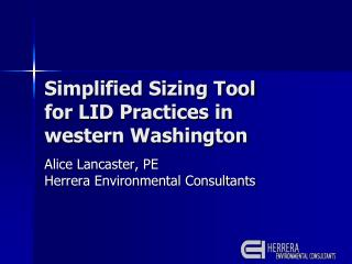 Simplified Sizing Tool  for LID Practices in western Washington