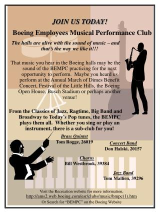 JOIN US TODAY! Boeing Employees Musical Performance Club