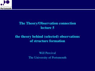 Will Percival The University of Portsmouth