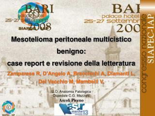 Mesotelioma peritoneale multicistico benigno: case report e revisione della letteratura