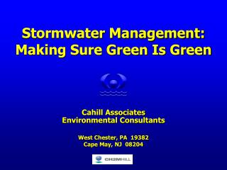 Stormwater Management: Making Sure Green Is Green