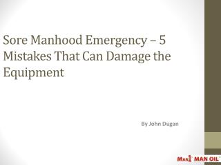 Sore Manhood Emergency � 5 Mistakes